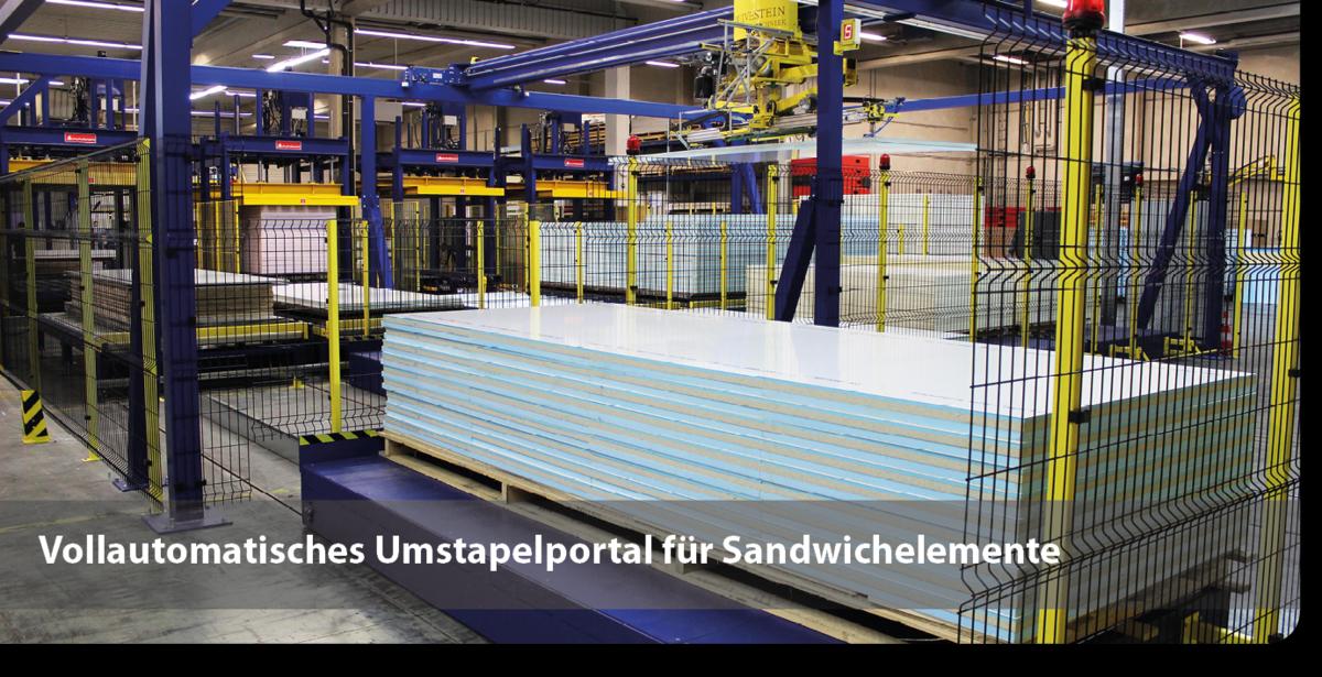 Vollautomatisches Umstapelportal für Sandwichelemente
