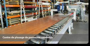 Centre de plaxage de panneaux sandwich