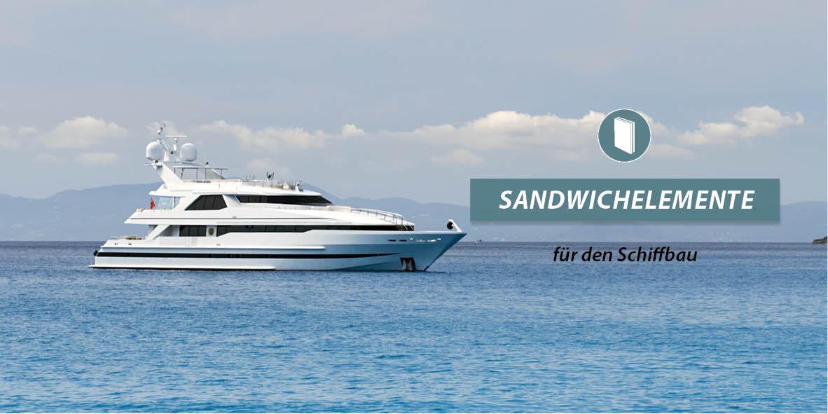Sandwichelemente für den Schiffbau