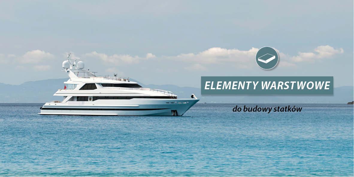 Elementy warstwowe do budowy statków
