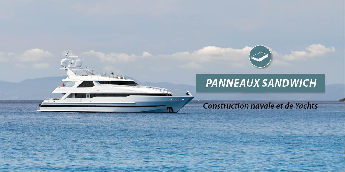 Panneaux sandwiche pour construction navale et yachts