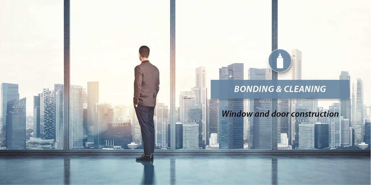 Bonding & Cleaning - Window and door construction