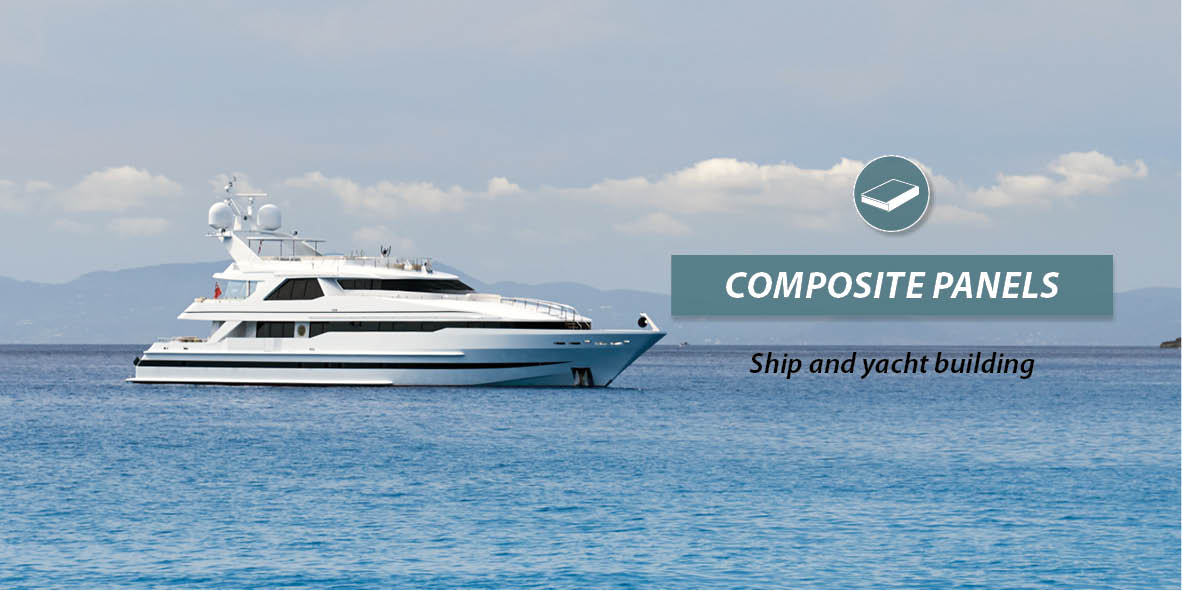 Composite panels for ship and yacht building